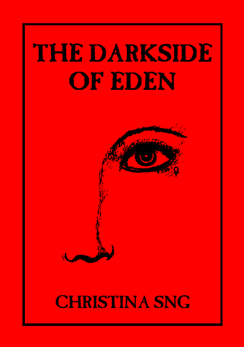 The Darkside of Eden